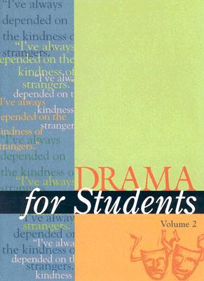 Drama for Students, Volume 2