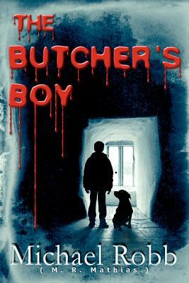 The Butcher's Boy by Michael Robb