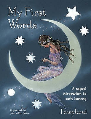 My First Words: A Magical Introduction to Early Learning