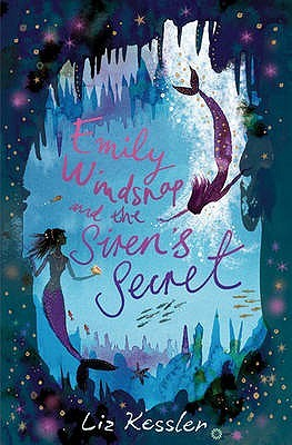 Emily Windsnap and the Siren's Secret (Emily Windsnap, #4)