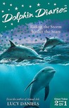 Dolphin Diaries 2 In 1: Riding The Storm & Under The Stars