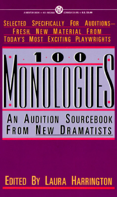 100 Monologues: An Audition Sourcebook from New Dramatists