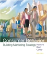 Consumer Behavior: Building Marketing Strategy [With Disk]