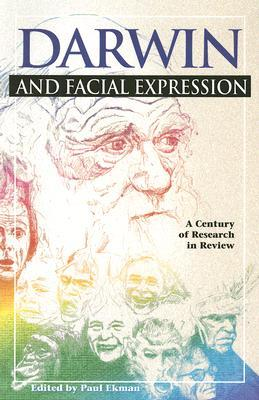 Darwin and Facial Expression by Paul Ekman