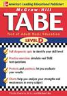 TABE Level D: Test of Adult Basic Education: The First Step to Lifelong Success