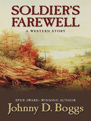 Soldier's Farewell: A Western Story