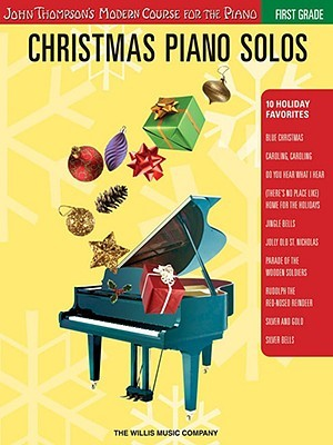 Christmas Piano Solos - First Grade (Book Only): John Thompson's Modern Course for the Piano