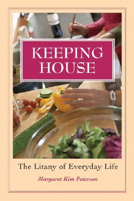 Keeping House by Margaret Kim Peterson