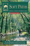 NOLS Soft Paths: How to Enjoy the Wilderness Without Harming It (NOLS Library)