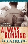 Always Running by Luis J. Rodríguez