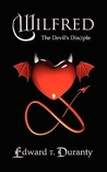 Wilfred: The Devil's Disciple