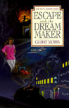 Escape with the Dream Maker (Seven Sleepers, #9)