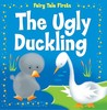 The Ugly Duckling (Fairy Tale Firsts)