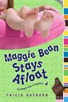 Maggie Bean Stays Afloat by Tricia Rayburn