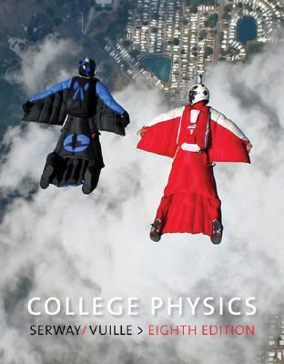 College Physics by Raymond A. Serway
