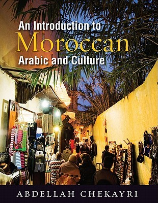 An Introduction to Moroccan Arabic and Culture [With DVD]