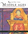 Reading the Middle Ages: Sources from Europe, Byzantium, and the Islamic World