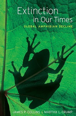 Extinction in Our Times: Global Amphibian Decline