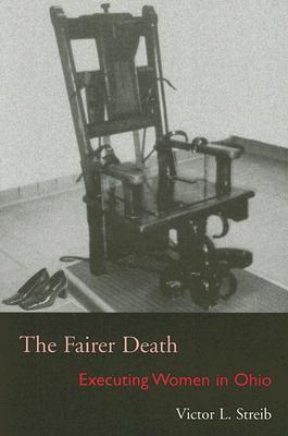 The Fairer Death by Victor L. Streib