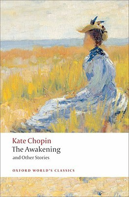 The Awakening and Other Stories by Kate Chopin