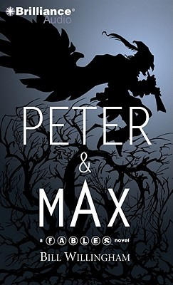 Peter & Max by Bill Willingham