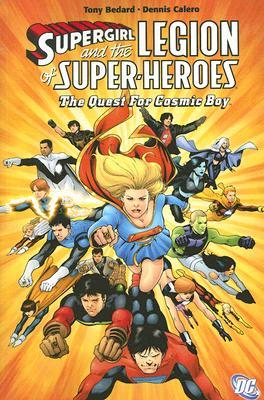 Supergirl and the Legion of Super-Heroes, Vol. 6 by Tony Bedard