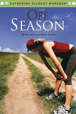 The Off Season by Catherine Gilbert Murdock
