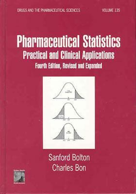 Pharmaceutical Statistics: Practical and Clinical Applications