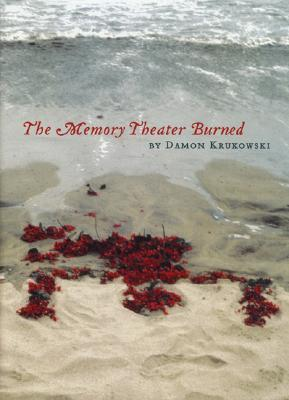 The Memory Theater Burned