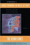 Strunk's Source Readings in Music History: The Renaissance