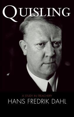 Quisling: A Study in Treachery