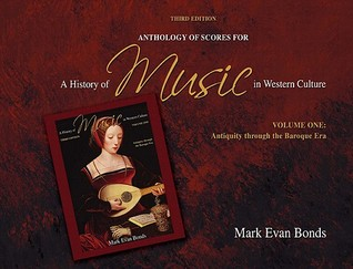 A Anthology Of Scores For A History Of Music In Western Culture Volume I For History Of Music In Western Culture