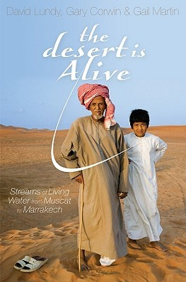 The Desert Is Alive: Streams of Living Water from Muscat to Marrakech
