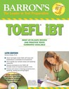 Barron's TOEFL iBT with CD-ROM and 2 Audio CDs (Barron's TOEFL IBT (W/CD))