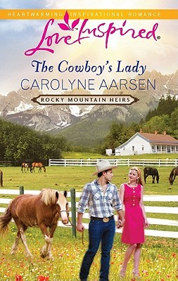 The Cowboy's Lady by Carolyne Aarsen