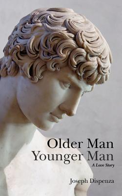 Older Man Younger Man by Joseph Dispenza