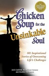 Chicken Soup Unsinkable Soul (Chicken Soup for the Soul (Paperback Health Communications))