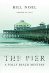 The Pier: A Folly Beach Mystery