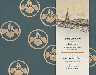 Thirty-Six Views of the Eiffel Tower: A Turn-of-the-Century Tribute to the City of Light