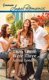 Then There Were Three (Harlequin Superromance)