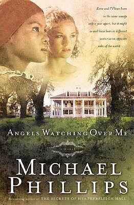 Angels Watching Over Me by Michael R. Phillips