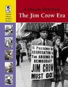 A Dream Deferred: The Jim Crow Era (Lucent Library of Black History)