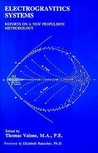 Electrogravitics Systems: Reports on a New Propulsion Methodology