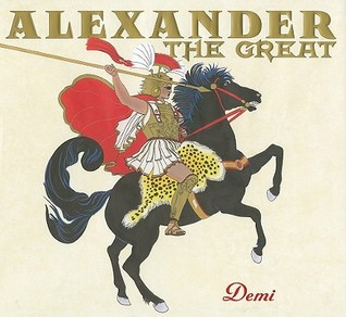 Alexander the Great by Demi