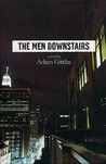 The Men Downstairs