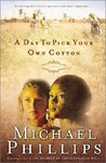A Day to Pick Your Own Cotton (Shenandoah Sisters, #2)
