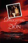Daughters of Zion: A Family's Conversion to Polygamy