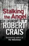 Stalking the Angel (Elvis Cole, #2)