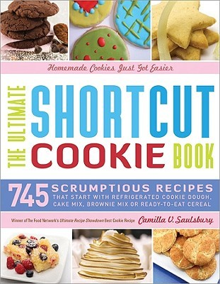 The Ultimate Shortcut Cookie Book by Camilla V. Saulsbury