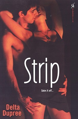 Strip by Delta Dupree